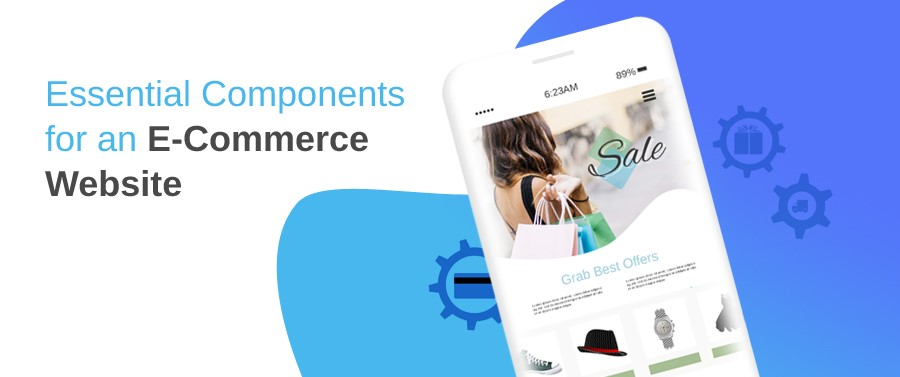 Essential Components for an E-Commerce Website