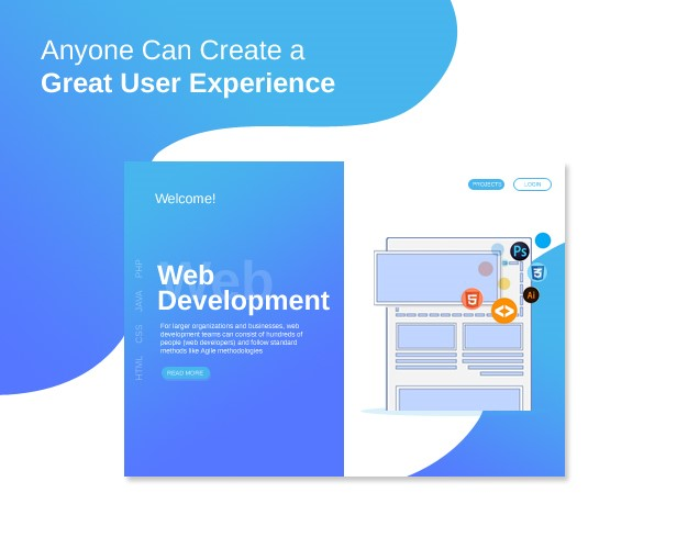 Anyone Can Create a Great User Experience